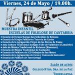 Pozu Jondu Folk, Muestra Infantil en el Colegio Nuestra Señora de la Paz de Torrelavega. Viernes 24 de mayo, 19.00